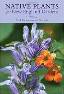 Cover of Native Plants for New England Gardens